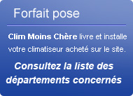 Forfait pose Clim Moins Ch�re